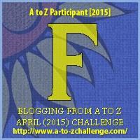 A to Z blogging challenge: F