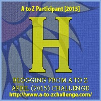 A to Z blogging challenge: H
