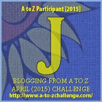 A to Z blogging challenge: J