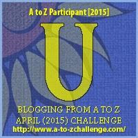 A to Z blogging challenge: U