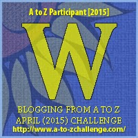 A to Z blogging challenge: W